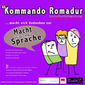 Kommando Romadur: Lehrreiche Vortragsreihe Vol IV : Macht UnD*urch_die Sprache