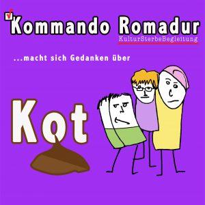 Kommando Romadur Kultursterbebegleitung Vol. V