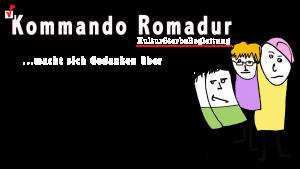 Kommando Romadur Vol. X